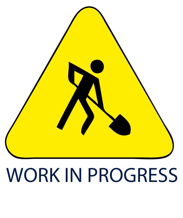 I am a work in progress.